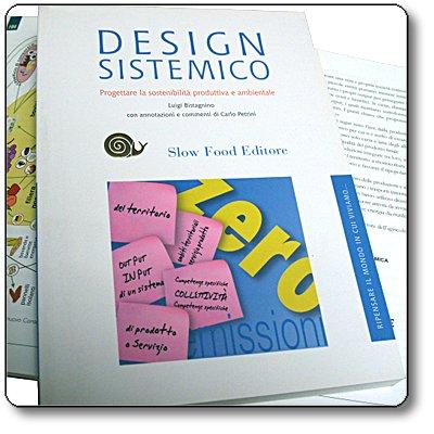 Design Sistemico. Progettare la sostenibilità produttiva e ambientale