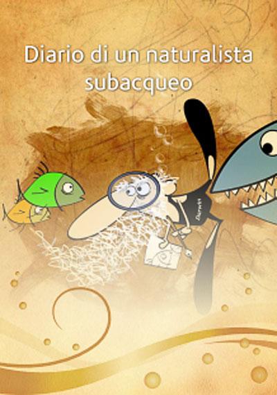 Diario di un naturalista subacqueo