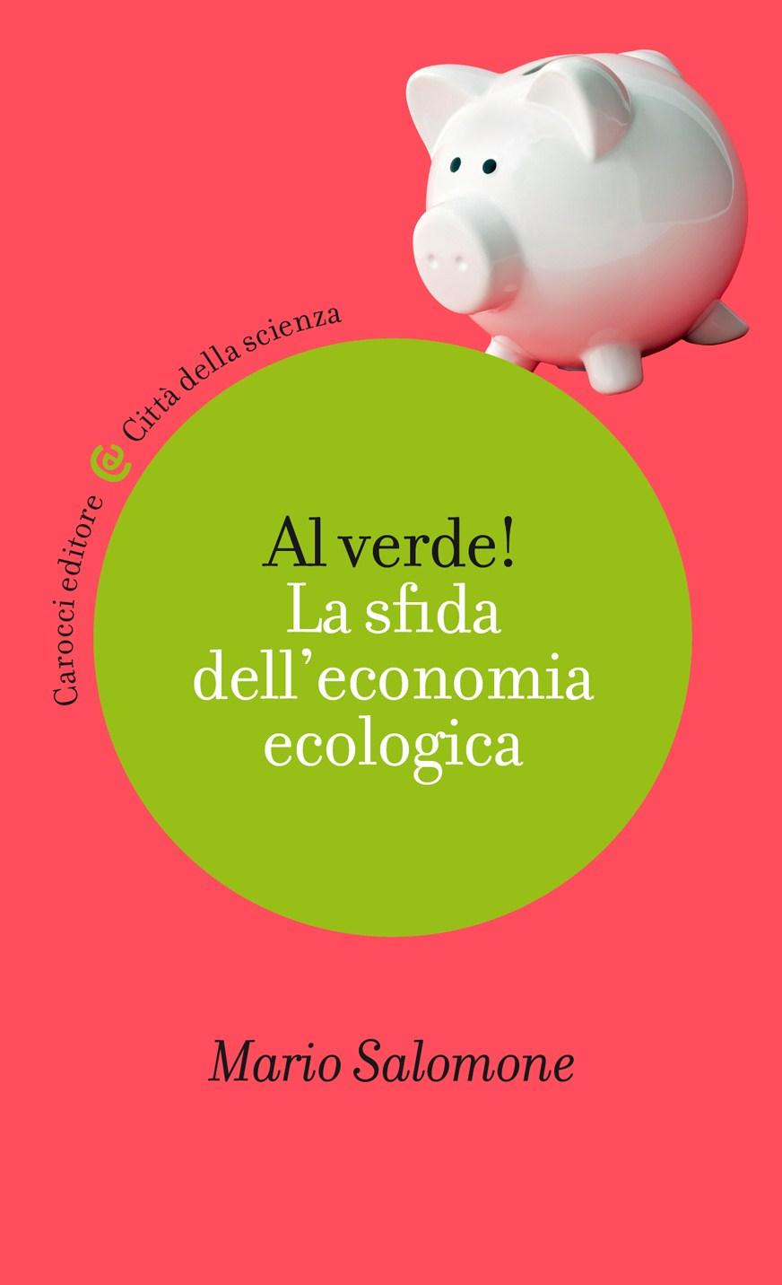 La sfida dell'economia ecologica: se ne parla lunedì 23 a Torino