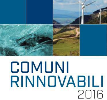Rapporto Comuni Rinnovabili 2016: 39 comuni 100% green