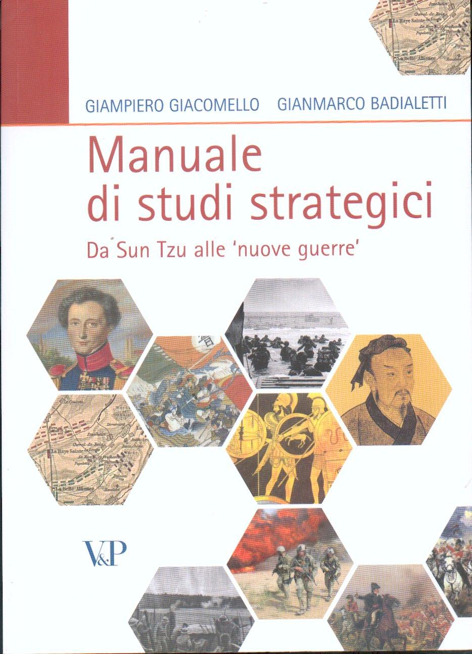 "Manuale di studi strategici. Da Sun Tzu alle ""nuove guerre"""