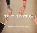 Fà la cosa giusta! Make a Change con The Hub