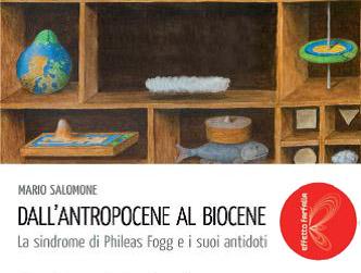 Non vi piace l'Antropocene? Costruiamo il Biocene