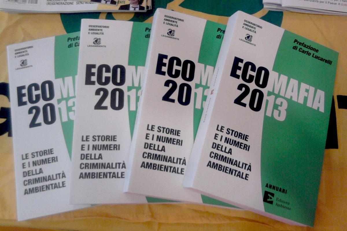 Rapporto Ecomafia 2013: c'è ancora molto da fare